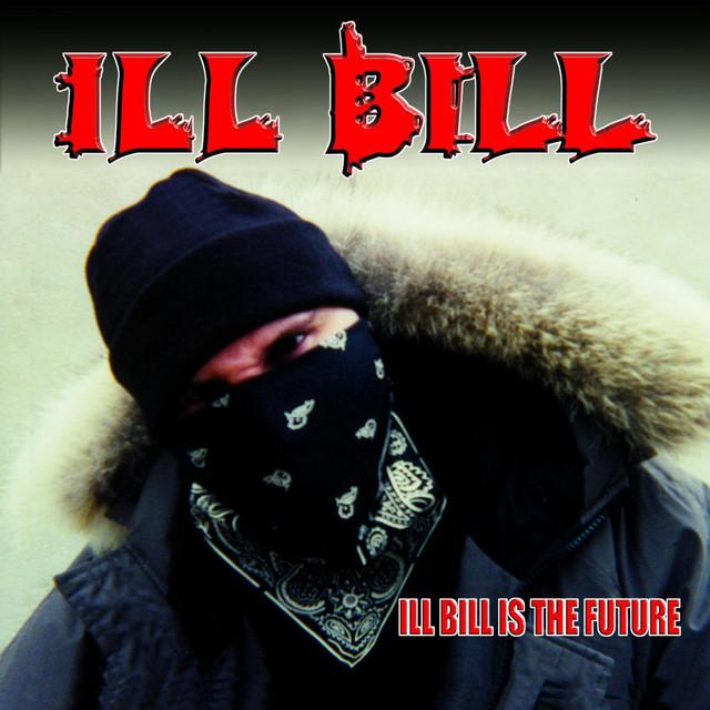 ILL Bill Is The Future