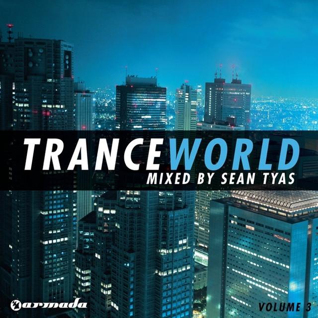 Sean Tyas - Trance World, Vol. 3