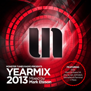 Monster Tunes Yearmix 2013 (Mixed by Mark Eteson)