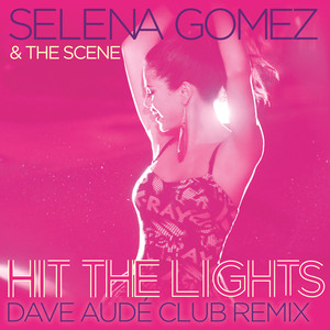 Hit the Lights (Dave Audé Club Remix)