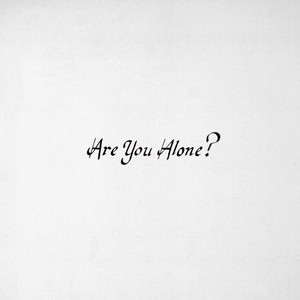 Are You Alone? Albumcover
