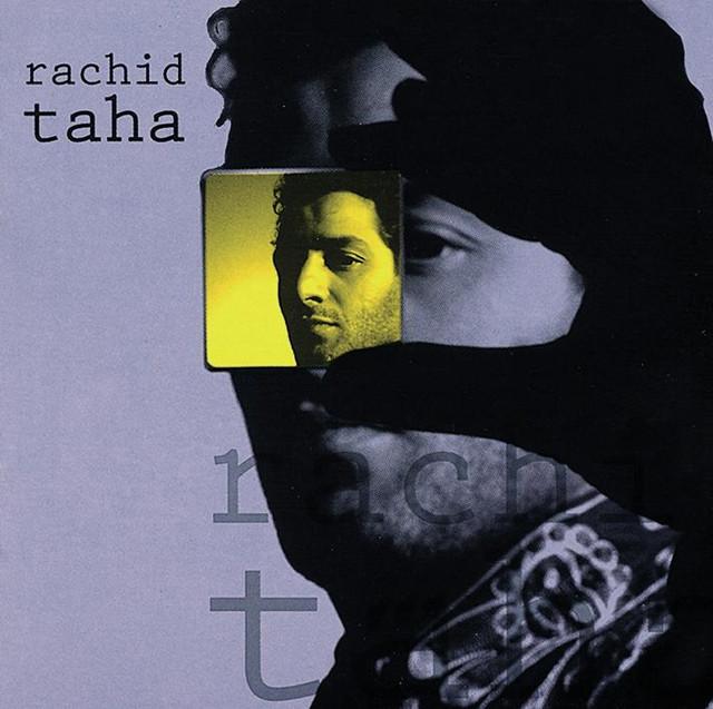 Rachid Taha Rachid Taha album cover