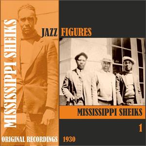 Jazz Figures / Mississippi Sheiks (1930), Volume 1 album