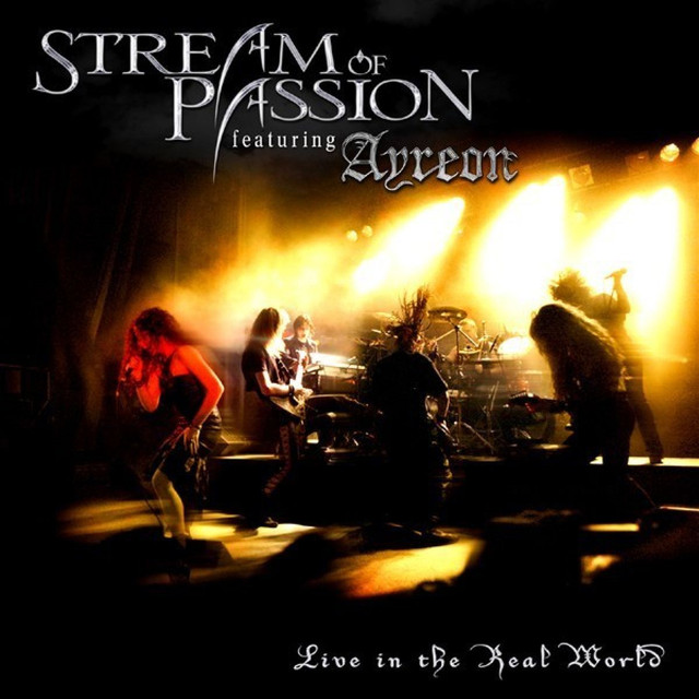 Stream of Passion Live In the Real World album cover