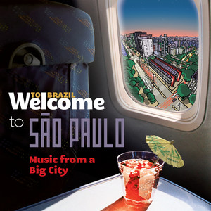 Welcome To SÃO PAULO - Music From A Big City