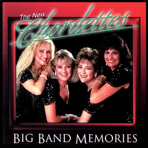 Big Band Memories - The Chordettes