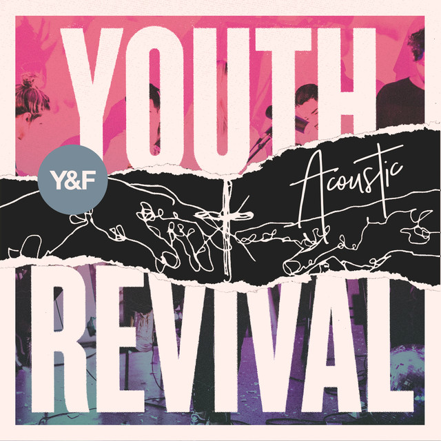 Album cover for Youth Revival Acoustic by Hillsong Young & Free