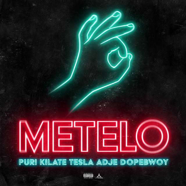 Puri & KILATE TESLA & Adje & Dopebwoy - Metelo