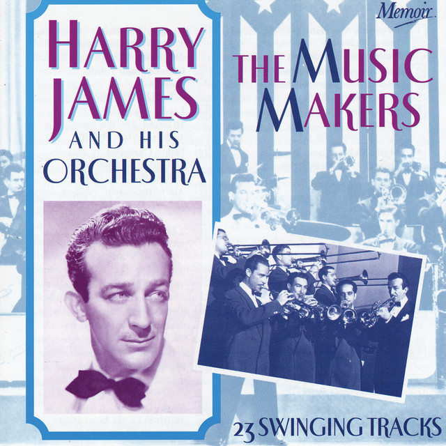 Harry James The Music Makers album cover