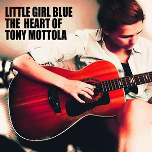Little Girl Blue: The Heart of Tony Mottola album