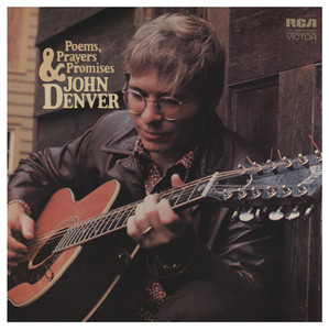 Poems, Prayers and Promises - John Denver