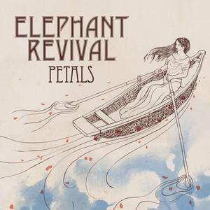 Petals - Elephant Revival