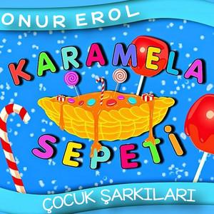 Karamela Sepeti Çocuk Şarkıları Albümü
