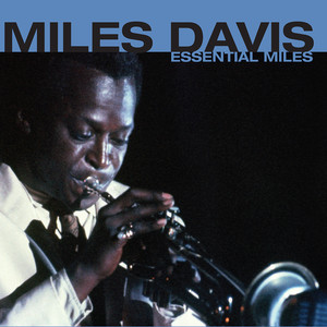 Essential Miles album