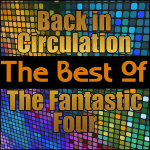 Back in Circulation - The Best of the Fantastic Four album
