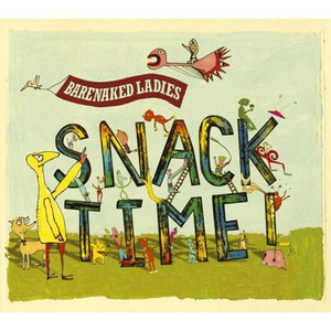 Snacktime! - Barenaked Ladies