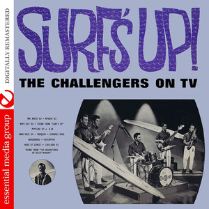 Surf's Up! - The Challengers On TV (Digitally Remastered) album