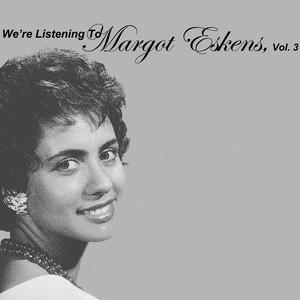 We're Listening To Margot Eskens, Vol. 3 album