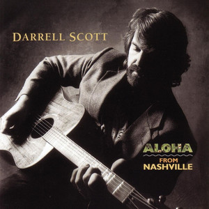 Aloha From Nashville - Darrell Scott