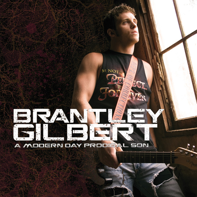 Brantley Gilbert A Modern Day Prodigal Son album cover