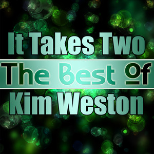 It Takes Two - The Best of Kim Weston album