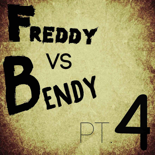 Freddy Vs Bendy, Pt. 4