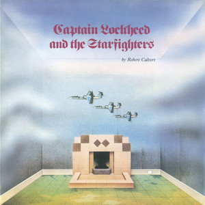 Captain Lockheed And The Starfighters album