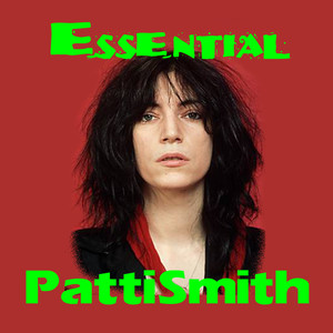 The Essential Patti Smith Albümü