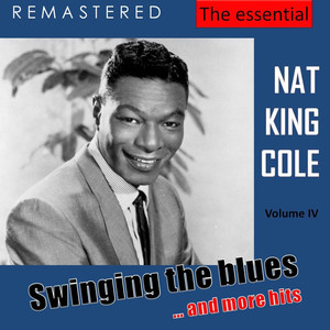 The Essential Nat King Cole, Vol. 4 (Live - Remastered)