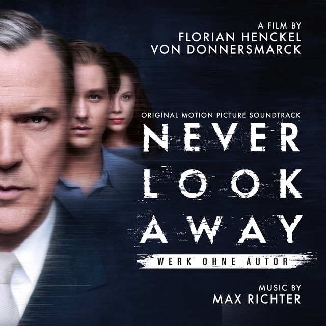 Never Look Away (Original Motion Picture Soundtrack)