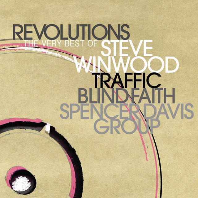 Revolutions: The Very Best Of Steve Winwood (Deluxe)