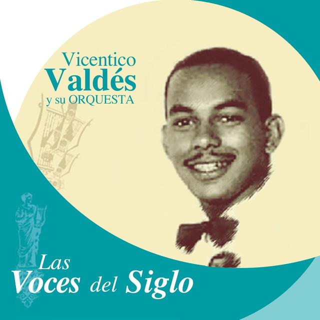 Las Voces del Siglo: Vicentico Valdés