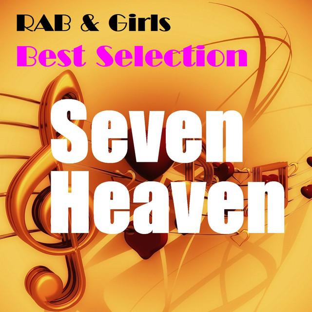 Seven Heaven (RAB&Girls Best Selection)