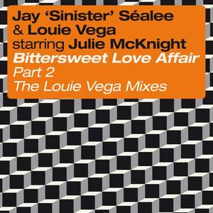 Bittersweet Love Affair, Pt. 2 (feat. Julie McKnight) [The Louie Vega Mixes] album