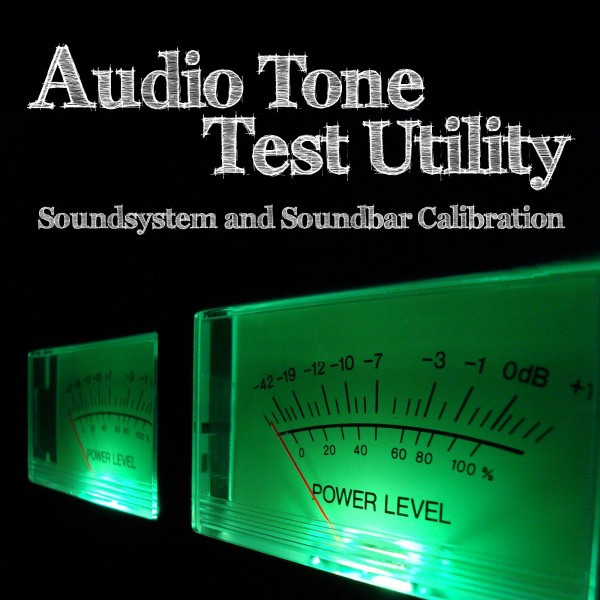 Audio Tone Test Utility (Soundsystem and Soundbar Calibration) by