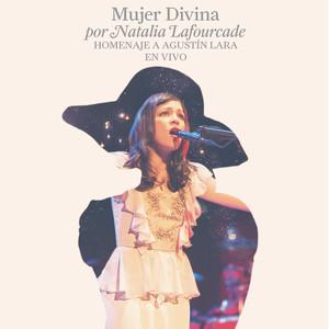 Mujer Divina - Homenaje a Agustín Lara [En Vivo] album