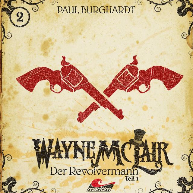 Folge 2: Der Revolvermann, Pt. 1 Cover