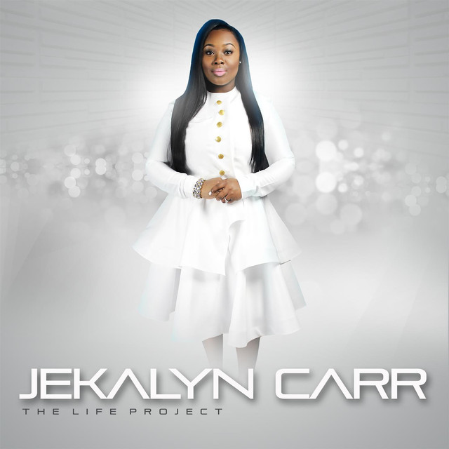 Album cover for The Life Project by Jekalyn Carr