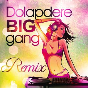 Dolapdere Big Gang - Remix Albümü