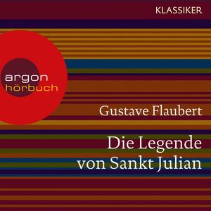 Die Legende von Sankt Julian (Ungekürzte Lesung) Audiobook