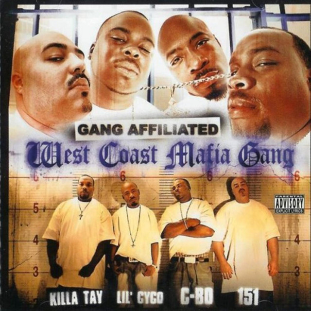 West Coast Mafia: Gang Affiliated