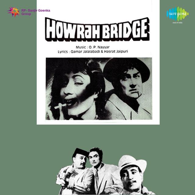 Howrah Bridge (Original Motion Picture Soundtrack) by O  P