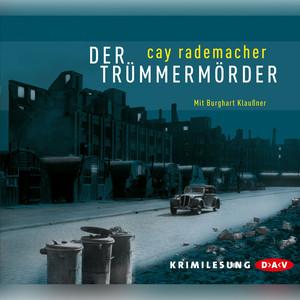 Der Trümmermörder (Lesung) Audiobook