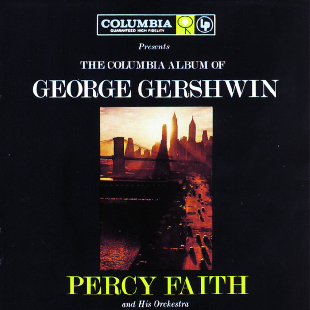 Percy Faith Orchestra, Percy Faith The Columbia Album of George Gershwin album cover
