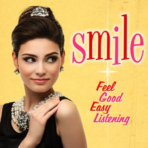 Smile: Feel Good Easy Listening
