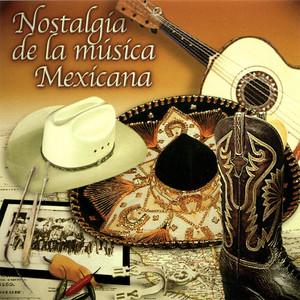 Nostalgia de la Música Mexicana