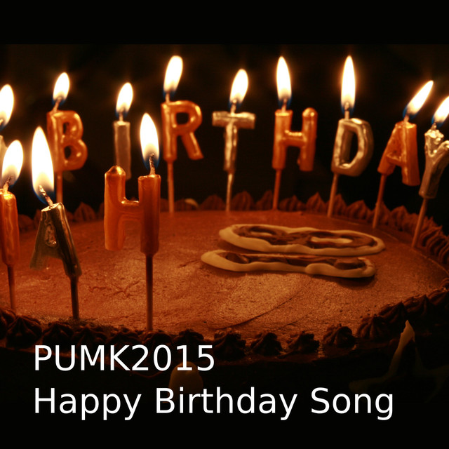 Happy Birthday Song French English German By Pumk2015 On Spotify