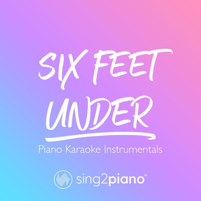 Six Feet Under (Lower Key) [Originally Performed by Billie