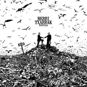 Payola - Berri Txarrak