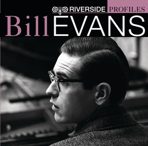 Riverside Profiles: Bill Evans (International Version - no bonus disc) album